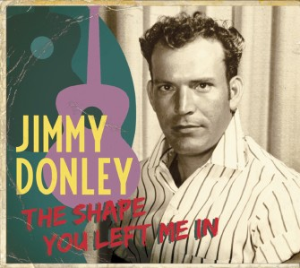 Donley ,Jimmy - The Shape You Left Me In