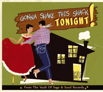 V.A. - Gonna Shake This Shack Tonight! From The Vaults..