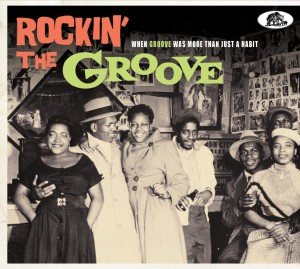 V.A. - Rockin The Groove : When Groove Was More Than Just..