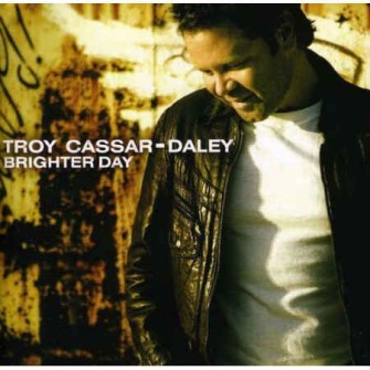 Cassar-Daley ,Troy - Brighter Day