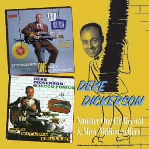 Dickerson ,Deke - 2on1 Number One Hit Recors / More Million..