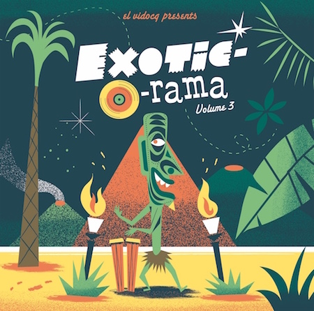 V.A. - Exotic-O-Rama Vol 3 ( Ltd Lp + Cd )