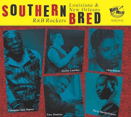 V.A. - Southern Bred Vol 13 - Louisiana New Orleans R&B Rockers