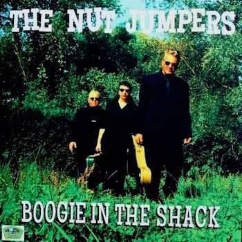 Nut Jumpers ,The - Boogie In The Shack ( ltd lp )