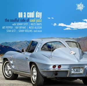 V.A. - On A Cool Day : The Soulful Side Of Cool Jazz