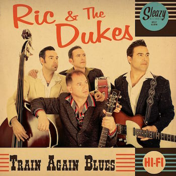 Rick And The Dukes - Train Again Blues + 1