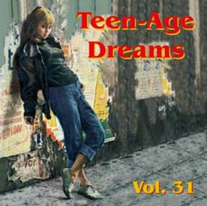 V.A. - Teenage Dreams Vol 31